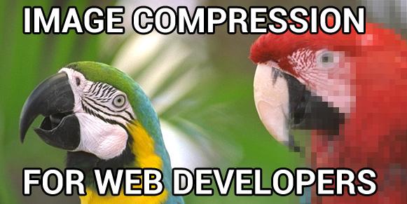 Image Compression for Web Developers - HTML5 Rocks